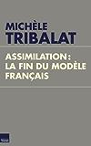 Assimilation, la fin du modèle français