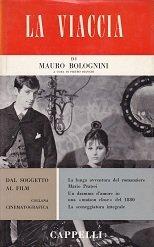 La Viaccia di Mauro Bolognini