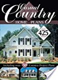 Casual Country Home Plans Over 425 Plans [Paperback] by