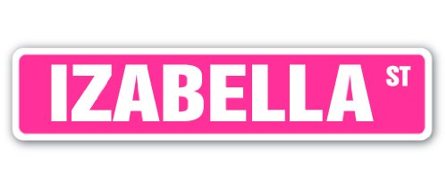 Schlafzimmer Von Isabella (Isabella danilowna Straßenschild Name Kinder Mädchen Jungen Schlafzimmer Tür Kinderzimmer Geschenk)