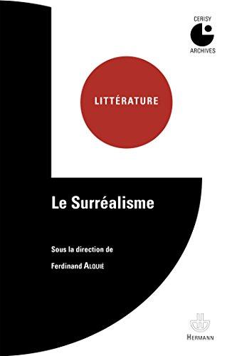 Le Surréalisme par Ferdinand Alquié