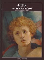 Pontormo-Rosso Fiorentino. Ediz. giapponese