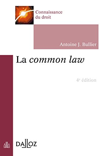 La common law - 4e éd.