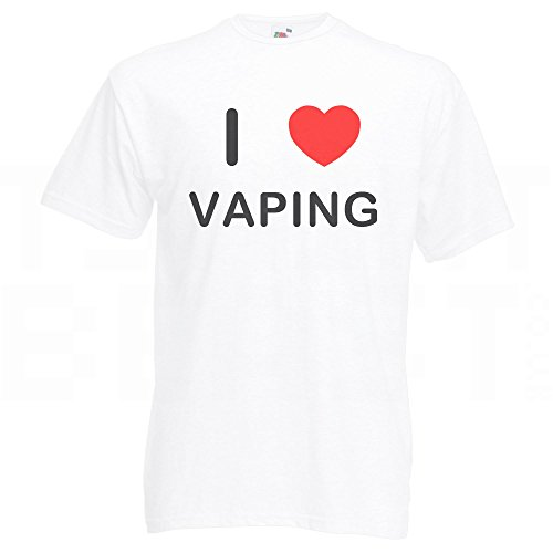 I love Vaping - T Shirt Weiß