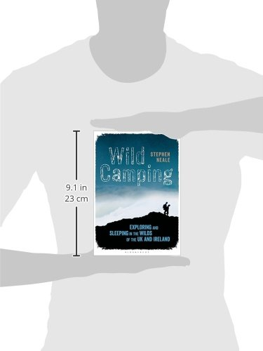 Wild Camping: Exploring and Sleeping in the Wilds of the UK and Ireland 2