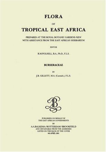 Flora of Tropical East Africa - Burseraceae (1991) by B.A. Polhill (1991-06-01)