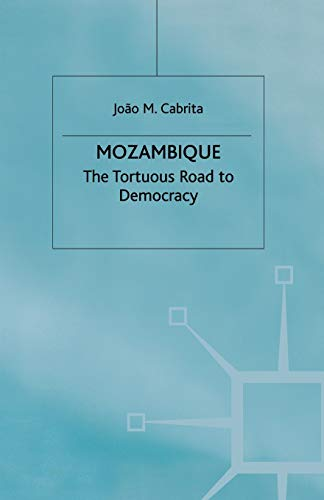 Mozambique: The Tortuous Road to Democracy