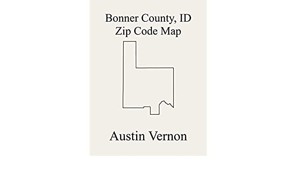priest river idaho map Bonner County Idaho Zip Code Map Includes Clark Fork Priest priest river idaho map