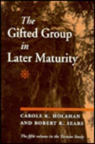 The Gifted Group in Later Maturity