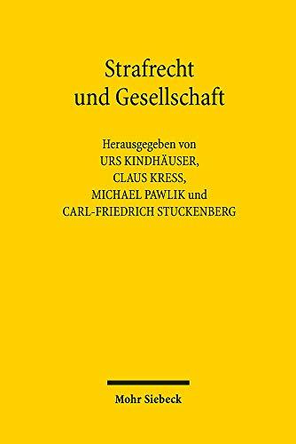 Strafrecht und Gesellschaft: Ein kritischer Kommentar zum Werk von Günther Jakobs
