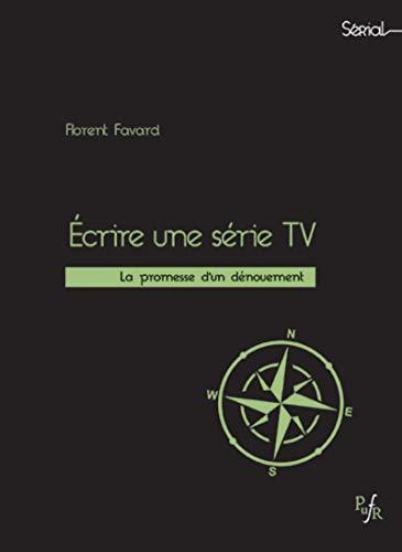 Ecrire une série tv: La promesse du dénouement