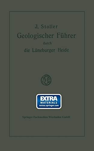 Geologischer Führer Durch die Lüneburger Heide (Geologische Wanderungen durch Niedersachsen und Angrenzende Gebiete) (German Edition)