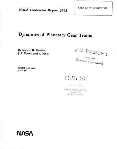 Dynamics of early planetary gear trains (English Edition)