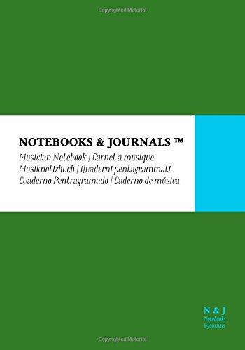Cuaderno de Música Notebooks & Journals, Extra Large, Verde, Tapa Blanda: (17.78 x 25.4 cm)(Cuaderno Pentagramado, Libreta Pentagrama, Bloc de Música) por Notebooks & Journals