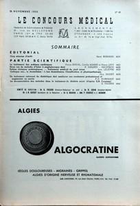 CONCOURS MEDICAL (LE) N? 48 du 26-11-1955 SOMMAIRE - EDITORIAL - CINQ MINUTES D'ARRET PAR RENE BURNAND - PARTIE SCIENTIFIQUE - LE TRAITEMENT DES OEDEMES CARDIAQUES PAR PIERRE BERNAL - DEUX CAS DE MALADIE D'OSLER A STAPHYLOCOQUE DORE PAR P DAILHEU - PETITES CLINIQUES PODOLOGIQUES - TRAITEMENT MEDICAL DU PIED CREUX PAR JEAN LELIEVRE - COLLOQUE SUR - LE RHUMATISME I LES RHUMATISMES - CLASSIFICATION ET PHYSIOPATHOLOGIE PAR GUY BASSET - UN TRAITEMENT RATIONNEL DU DIABETIQUE DOIT AMELIORER SON REND...