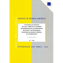 Los puntos de conexión en la ley 1/2002 de 21 de febrero de coordinación de las competencias del Estado y  las Comunidades Autónomas en materia... ... de trabajo. Serie Política de la Competencia)