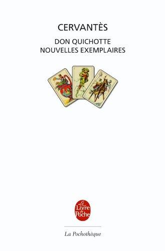 Oeuvres : Don Quichotte ; Nouvelles exemplaires