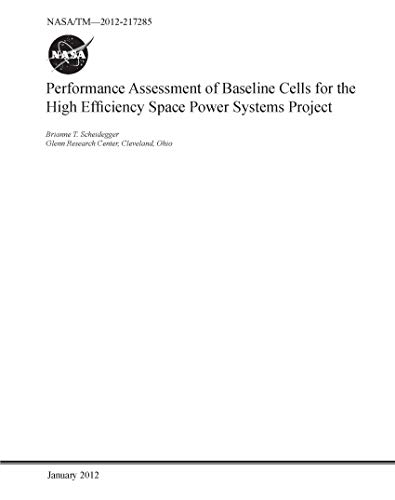 Performance Assessment of Baseline Cells for the High Efficiency Space Power Systems Project (English Edition) -