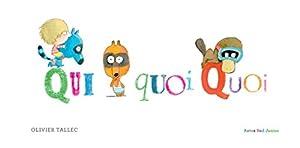 vignette de 'Qui quoi quoi (Olivier Tallec)'