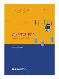 C@mpus PC. Con Laboratorio. Per gli Ist. tecnici e professionali. Con CD-ROM: 1