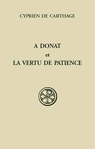 A Donat et la vertu de patience