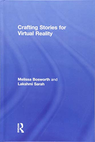 Crafting Stories for Virtual Reality PDF Books