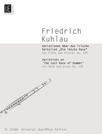 Variationen über das irische VolksliedDie letzte Rose: op. 105. für Flöte und Klavier