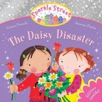 Sparkle Street: The Daisy Disaster - Sparkle Daisy