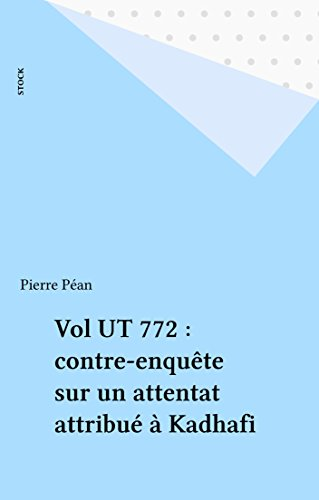 vol-ut-772-contre-enqute-sur-un-attentat-attribu--kadhafi