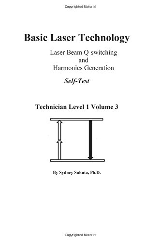 Basic Laser Technology: Laser Beam Q-switching and Harmonics Generation Self-Test (Technician Level 1)