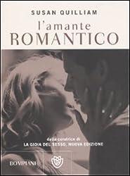 L'amante romantico. La gioia del sesso