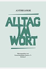 Alltag im Wort: Anthologie Taschenbuch