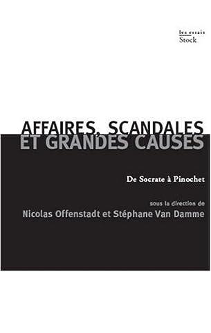 Elisabeth Claverie - Affaires, scandales et grandes causes : De