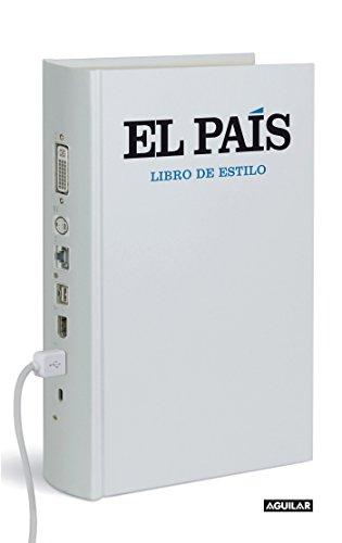 Libro de Estilo El Pais / El País. Style Guide por El Pais