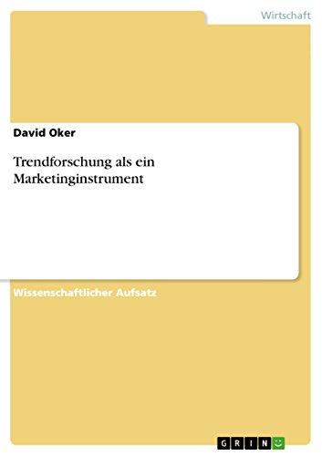 Trendforschung als ein Marketinginstrument