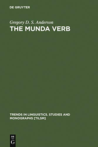 The Munda Verb: Typological Perspectives (Trends in Linguistics. Studies and Monographs [TiLSM] Book 174) (English Edition)