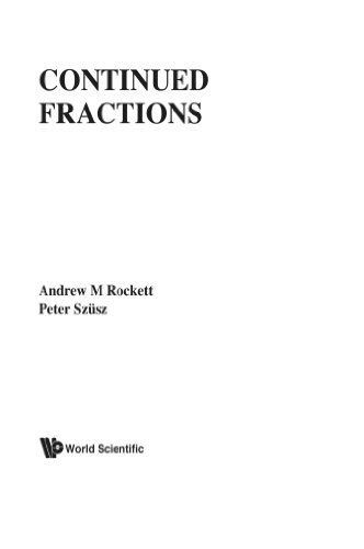Continued Fractions by Andrew M Rockett (1992-08-08)