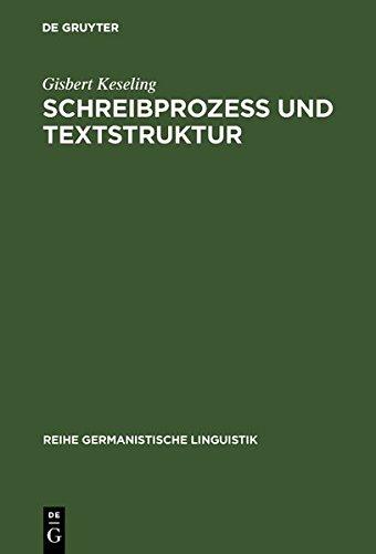 Schreibprozeß und Textstruktur: Empirische Untersuchungen zur Produktion von Zusammenfassungen (Reihe Germanistische Linguistik)
