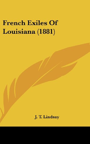 French Exiles of Louisiana (1881)