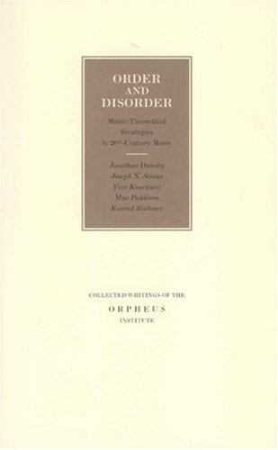 order-and-disorder-music-theoretical-strategies-in-20th-century-music-proceedings-of-the-internation