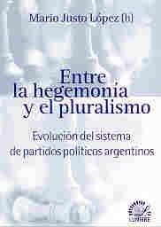 Entre La Hegemonia y El Pluralismo