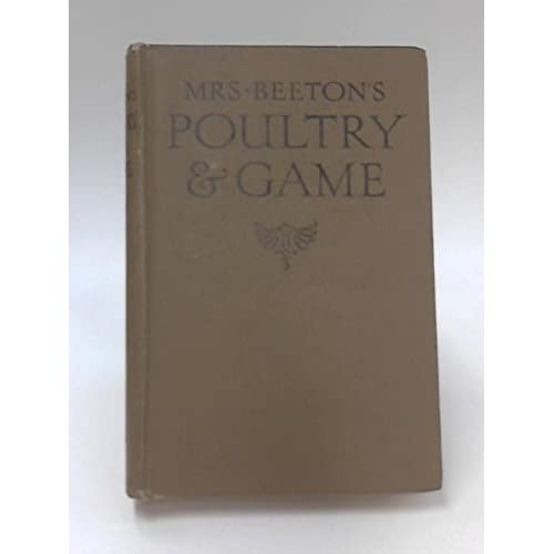 Mrs Beeton's Poultry & Game; Sauces & Stuffings