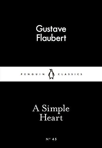 A Simple Heart (Penguin Little Black Classics)