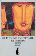 La Cantante Calva (Biblioteca Clasica Y Contemporanea)