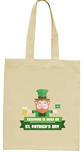 Saint Patrick's Day St. Patricks Day natur Jutebeutel Stoffbeutel mit Everyone Is Irish...Motiv Natur