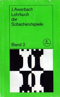 Lehrbuch der Schachendspiele Band 2