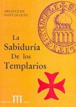 SABIDURIA DE LOS TEMPLARIOS