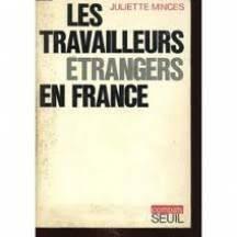 Travailleurs trangers en France (les)