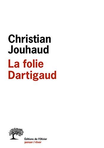 La Folie Dartigaud par Christian Jouhaud