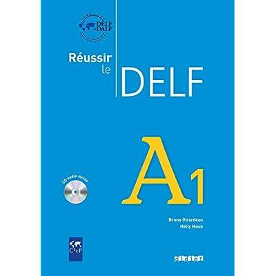Reussir le Delf A1 - Livre + CD